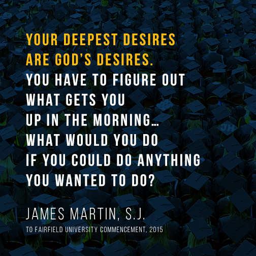Be Inspired: 5 Great Jesuit Commencement Faith & Justice Quotes